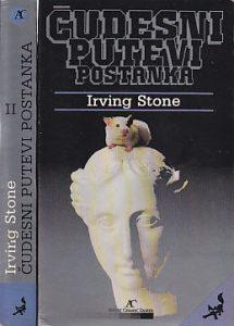 ČUDESNI PUTEVI POSTANKA - IRVING STOUN u dve knjige (u 2 knjige)