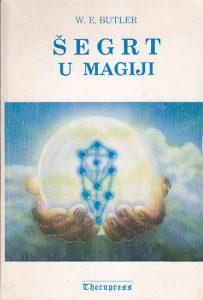 ŠEGRT U MAGIJI - W. E. BUTLER