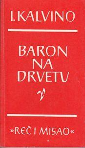 BARON NA DRVETU - ITALO KALVINO