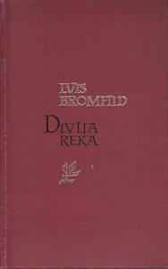 DIVLJA REKA - LUIS BROMFILD