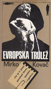 EVROPSKA TRULEŽ - MIRKO KOVAČ