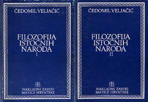 FILOZOFIJA ISTOČNIH NARODA - ČEDOMIL VELJAČIĆ u dve knjige (u 2 knjige)