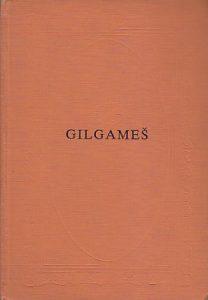 GILGAMEŠ (Sumersko-Babilonski ep)