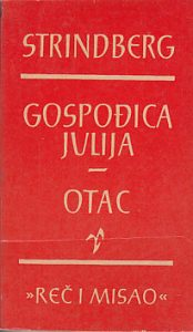 GOSPOĐICA JULIJA * OTAC - AUGUST STRINDBERG
