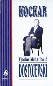 KOCKAR - FJODOR M. DOSTOJEVSKI