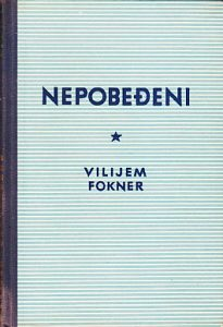 NEPOBEĐENI roman - VILIJAM FOKNER