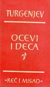 OČEVI I DECA - I. S. TURGENJEV