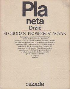 PLANETA DRŽIĆ (Držić i rukopis vlasti) - SLOBODAN PROSPEROV NOVAK
