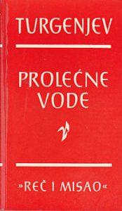 PROLEĆNE VODE - I. S. TURGENJEV