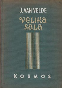 VELIKA SALA roman - JAKOBA VAN VELDE