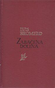 ZABAČENA DOLINA - LUIS BROMFILD