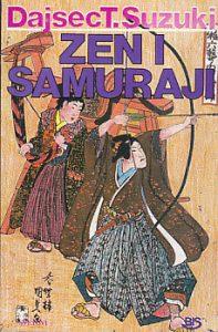 ZEN I SAMURAJI - DAISEC T. SUZUKI