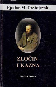 ZLOČIN I KAZNA - FJODOR M. DOSTOJEVSKI