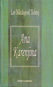ANA KARENJINA - LAV NIKOLAJEVIČ TOLSTOJ