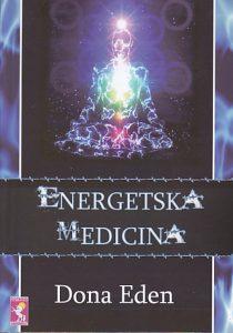 ENERGETSKA MEDICINA - DONA EDEN i DAVID FEINSTEIN