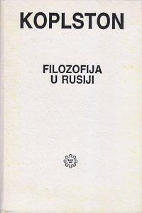 FILOZOFIJA U RUSIJI - FREDERIK KOPLSTON