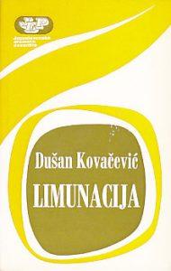 LIMUNACIJA (Po motivima pripovetke ,,Limunacija na selu,, Stevana Sremca) - DUŠAN KOVAČEVIĆ
