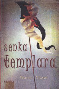 SENKA TEMPLARA - NURIJA MASOT