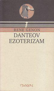 DANTEOV EZOTERIZAM - RENE GENON