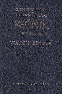 ENGLESKO-SRPSKI - SRPSKO-ENGLESKI REČNIK SA GRAMATIKOM - MORTON BENSON