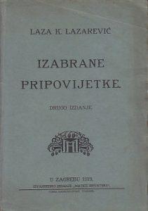 IZABRANE PRIPOVIJETKE - LAZA K. LAZAREVIĆ