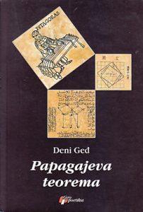 PAPAGAJEVA TEOREMA (Roman) - DENI GEĐ