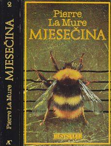 MESEČINA - PJER LA MUR u dve knjige (u 2 knjige)