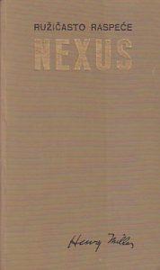 NEXUS (Ružičasto raspeće 3) - HENRI MILER
