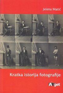 KRATKA ISTORIJA FOTOGRAFIJE - JELENA MATIĆ