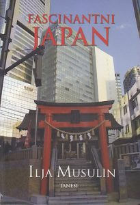 FASCINANTNI JAPAN - ILJA MUSULIN