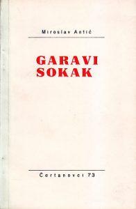 GARAVI SOKAK - Kobajagi ciganske pesme za decu - MIROSLAV ANTIĆ (Prvo izdanje)