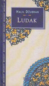 LUDAK - HALIL DŽUBRAN