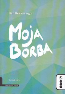 MOJA BORBA (4 deo) - KARL UVE KNAUSGOR