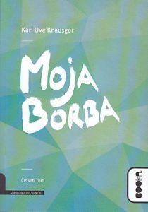 MOJA BORBA (4 deo) - KURL UVE KNAUSGOR