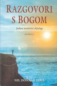 RAZGOVORI S BOGOM 2 (jedan neobičan dijalog) - NIL DONALD VOLŠ