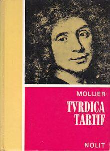 TVRDICA * TARTIF - ŽAN BATIST MOLIJER