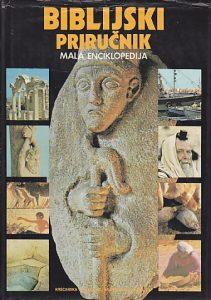 BIBLIJSKI PRIRUČNIK (Mala enciklopedija) - priredili DAVID i PAT ALEXANDER