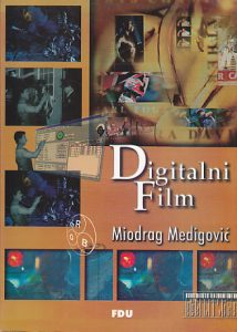 DIGITALNI FILM - MIODRAG MEDIGOVIĆ