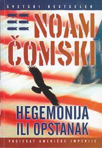 HEGEMONIJA ILI OPSTANAK - NOAM ČOMSKI