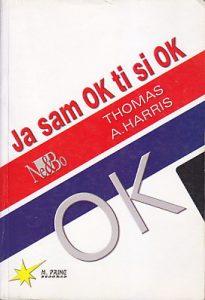 JA SAM OK-TI SI OK - TOMAS HARIS