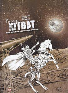 KAPETAN NITRAT 1-4 (Kratki rezovi ratnih igara usamljenog superheroja) - BORISLAV STANOJEVIĆ, SINIŠA RADOVIĆ, ALEKSANDAR SOTIROVSKI