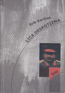 LICA DESPOTIZMA - ERIK KARLTON