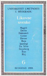 LIKOVNE SVESKE 6 (Magrit, Deren, Đakometi, Loran, Devan, Bojs, Ipustegi, Da Silva, Stejnberg, Ruo, Rej)