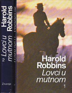 LOVCI U MUTNOM - HAROLD ROBINS u 2 knjige