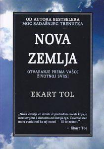 NOVA ZEMLJA (Otvaranje prema vašoj životnoj svrsi) - EKART TOL