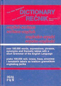 NOVI STANDARDNI REČNIK ENGLESKO-SRPSKI * SRPSKO-ENGLESKI sa gramatikom (preko 100 000 reči) - BRANISLAV GRUJIĆ i ILIJANA SRĐEVIĆ