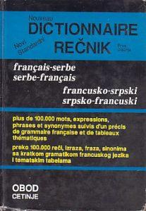 NOVI STANDARDNI REČNIK FRANCUSKO-SRPSKI * SRPSKO-FRANCUSKI sa gramatikom (preko 100 000 reči) - BRANISLAV GRUJIĆ