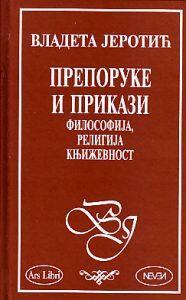 PREPORUKE I PRIKAZI (Filozofija, Religija, Književnost) - VLADETA JEROTIĆ