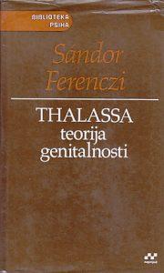 THALASSA (Teorija genitalnosti) - SANDOR FERENCZI