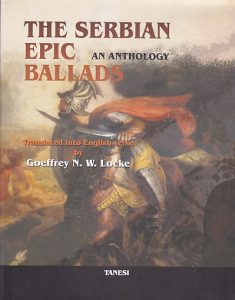 THE SERBIAN EPIC BALLADS AN ANTOLOGY